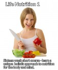 Life nutrition 1 short course